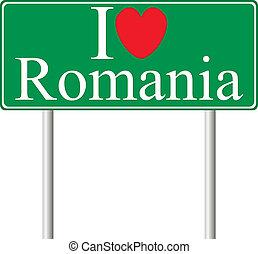 I love Romania, concept road sign