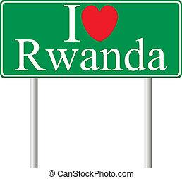 I love Rwanda, concept road sign
