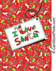 I Love Santa.