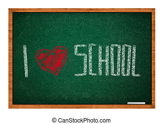 I love school message on green chalkboard with wooden frame.
