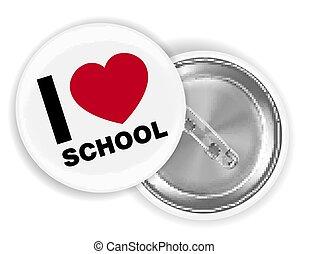 i love school steel pin brooch vector