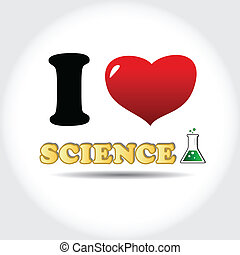 I love science