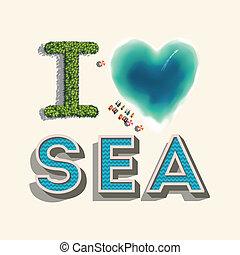 I love sea, vector illustration. - Travel tropical concept,...
