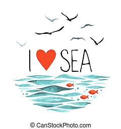 I Love Sea with seagulls, waves and red fish.