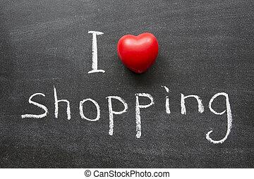 love shopping - I love shopping phrase handwritten on the...