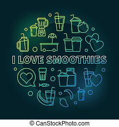 I Love Smoothies vector colored round outline illustration...