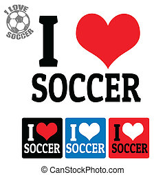 I love Soccer sign and labels on white background, vector...