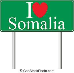 I love Somalia, concept road sign
