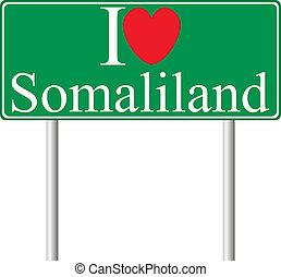 I love Somaliland, concept road sign