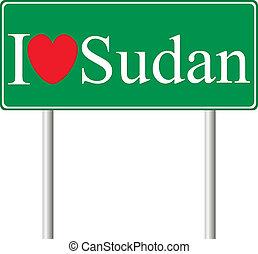 I love Sudan, concept road sign