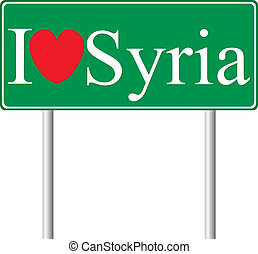 I love Syria, concept road sign