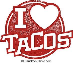 I love Tacos Rubber Stamp
