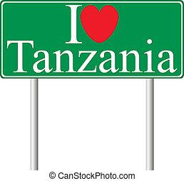 I love Tanzania, concept road sign