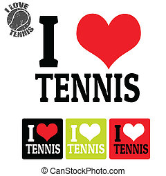 I love Tennis sign and labels