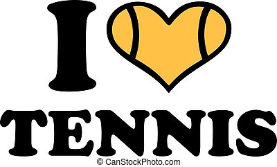 I love tennis with tennis-heart