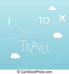 I love to travel concept
