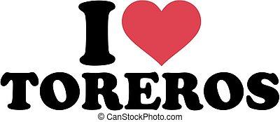 I love Toreros