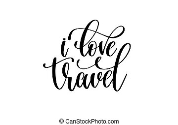 e031ad220f901 I love travel hand lettering. vector travel label template with hand ...