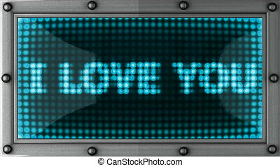 i love you announcement on the LED display