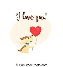 I love you card with dog, puppy holding heart balloon