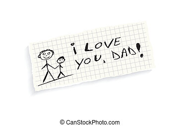 I love you, Dad! Hand writing text on a piece of math paper...