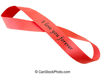 """'I love you forever"""" sigh on red tape in shape of infinit"""