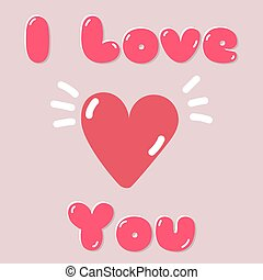 I love you greeting pink card with hearts. Happy valentine's day hand drawn vector illustration.