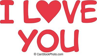 I love you - hand drawn