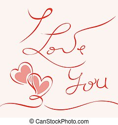 I LOVE YOU hand drawn lettering -- handmade calligraphy,