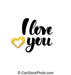 I Love You Handwritten Lettering. Vector Illustration of...