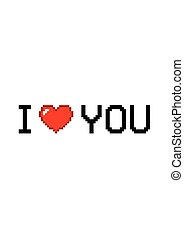 I love you in pixel style with heart isolated on white background. Romantic love vector illustration