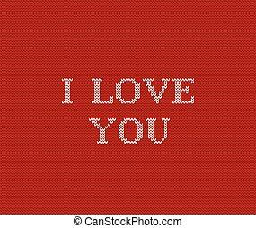 I love you knit red Valentine background. Vector illustration.