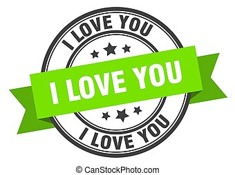 i love you label sign. round stamp. band. ribbon