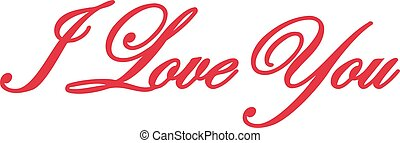 I love you lettering