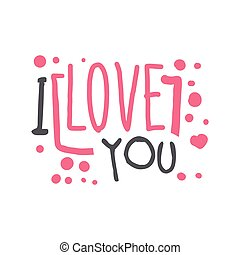 I love you logo template, hand drawn vector Illustration in pink colors