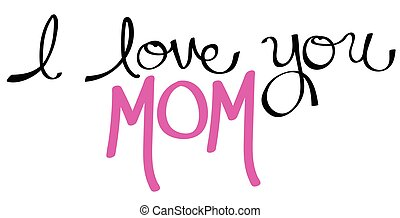 I Love You Mom Pink