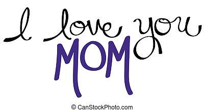 I Love You Mom Purple
