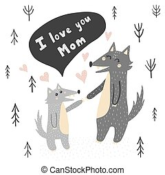 I Love You Mom vector illustration with cute wolves - mother and baby