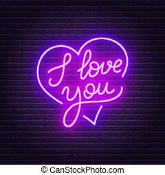 I love you neon lettering . Heart sign.