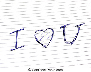I love you on white lined paper