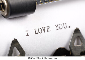 I Love You - Typewriter close up shot, Concept of I Love You