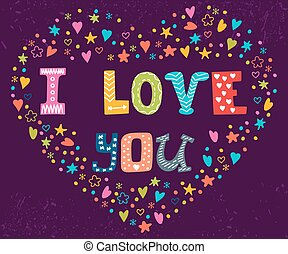I love you. Romantic card with heart. Cute greeting card