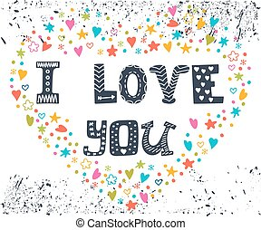 I love you. Romantic card with heart. Cute greeting card with decorative elements