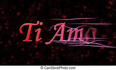 I Love You Text In Italian Ti Amo Turns To Dust From Left On Dark
