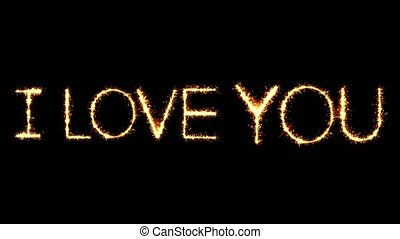 I Love You Text Sparkler Glitter Sparks Firework Loop Animation