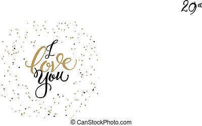 I LOVE you vector card with hand lettered phrase