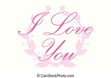 I love you Vector Letter with round frame branch of ivy