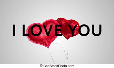 I love you with balloon hearts