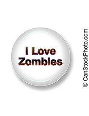 I love Zombies.