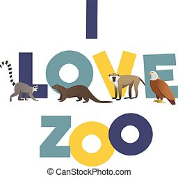 I love ZOO. Vector poster with animals images